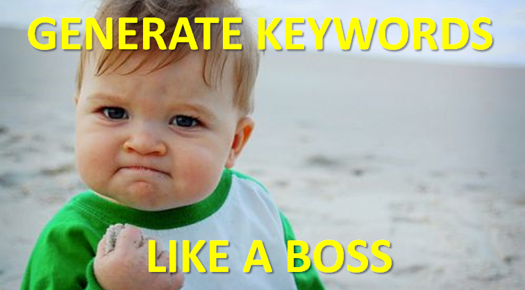 Generate Keywords Like a Boss